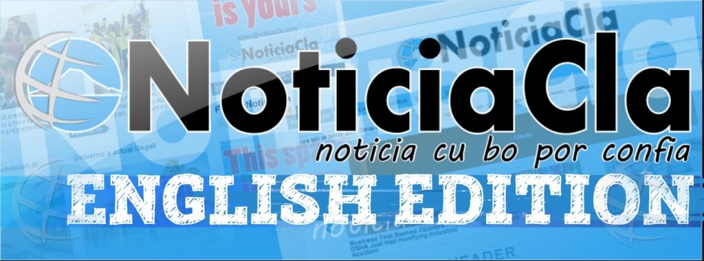 NoticiaCla su edicion na ingles tin su propio pagina di Facebook!