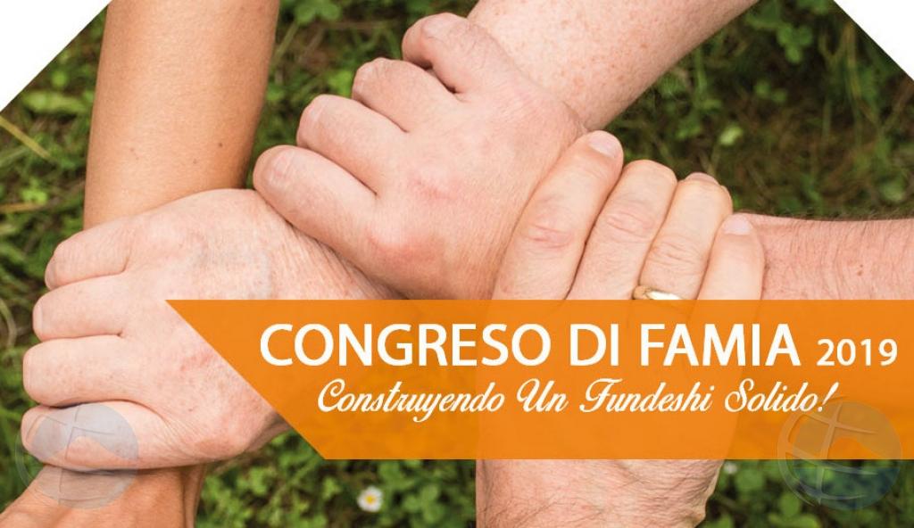 DAS ta organisa Congreso di Famia 'Construyendo un Fundeshi Solido!'