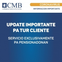 CMB: Informacion pa pensionadonan cu cuenta na  Caribbean Mercantile Bank N.V.
