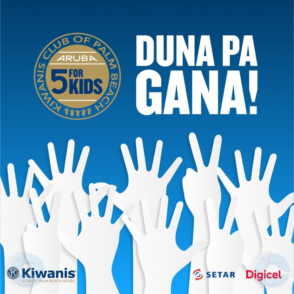 "Sostene nos communidad awor cu Kiwanis ""5 for KIDS"" !"